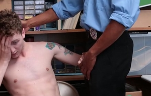 Twink Mishandle Shoplifting And Fucked Off out of one's mind Gloomy Stability Officer